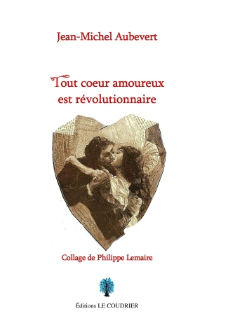 Tout coeur amoureux est révolutionnaire-Scan couverture.jpg