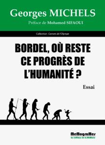 MEMOGRAMES - G.MICHELS Bordel où reste lce progrès de l'humanité - cover.png